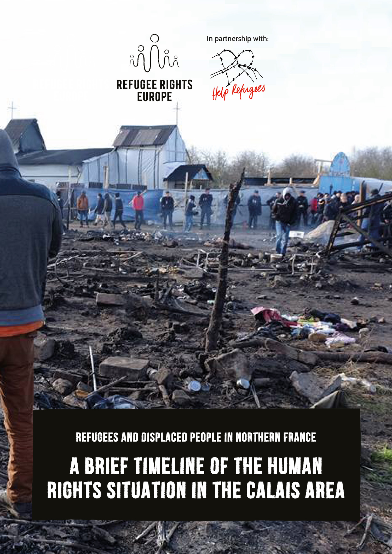 Refugee Rights Europe History Of Calais Report