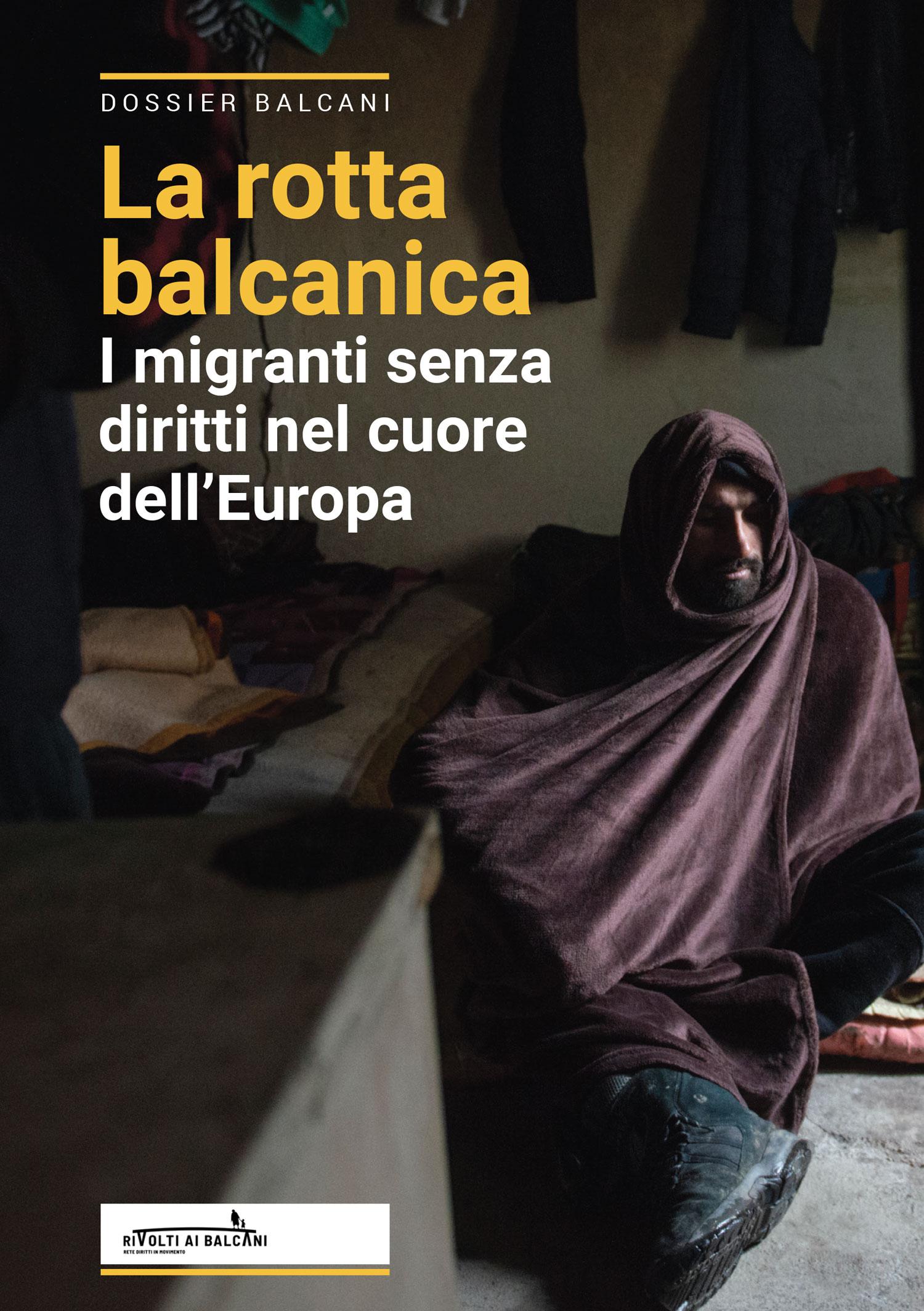 Refugee Rights Europe Pushbacks Balkan Route Pushed La Rotta Balcanica Rivolti Al Balcani