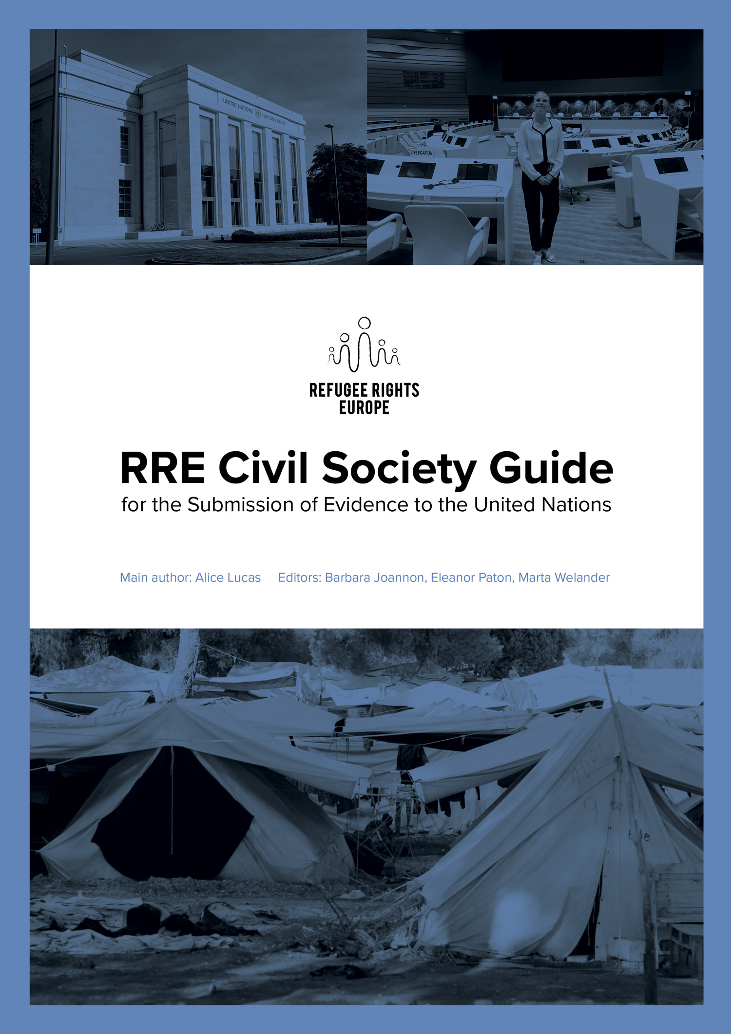 Refugee Rights Europe Civil Society Guide for the Submission of Evidence to the United Nations